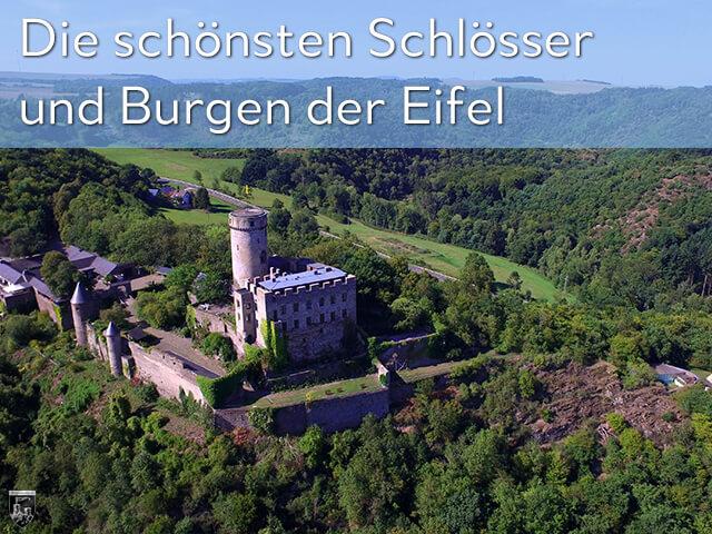 Die schönsten Schlösser und Burgen der Eifel