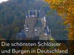 Die schönsten Schlösser und Burgen in Deutschland